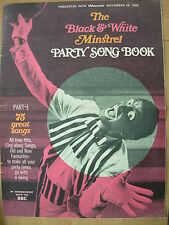 THE BLACK & WHITE MINSTREL PARTY SONG BOOK - PRESENTED WITH WOMAN MAGAZINE 1966
