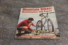 Mountain bikes Maintenance and repair book by7 Jim stevenson