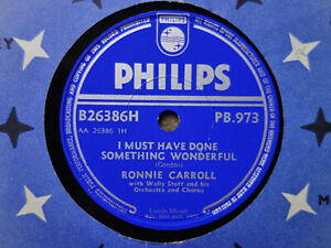 RONNIE CARROLL - I Must Have Done Something Wonderful 78 rpm disc (A+++, 1959)