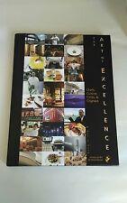 The Art of Excellence : Chefs, Cuisine, Cities, and Cognacs by Bon Vivant, Remy…