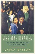 Miss Anne in Harlem: The White Women of the Black Renaissance-Ex