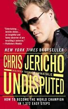 Undisputed : How to Become the World Champion in 1,372 Easy Steps by Chris Jeric