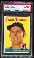 1958 Topps Baseball #409 FRANK THOMAS Pittsburgh Pirates UER ERROR PSA 6 EX-MT