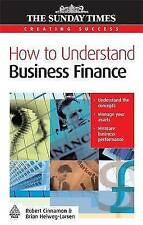 Very Good, How to Understand Business Finance (Creating Success), Cinnamon, Bob,