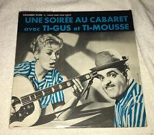 LP: Une Soiree au Cabaret avec Ti-Gus et Ti-Mousse - Denise Emond, Real Beland