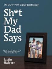 NEW - Sh*t My Dad Says by Halpern, Justin
