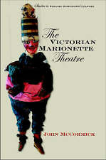 NEW The Victorian Marionette Theatre (Studies Theatre Hist & Culture)