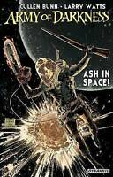 Army of Darkness: Ash in Space by Bunn, Cullen, NEW Book, FREE & FAST Delivery,