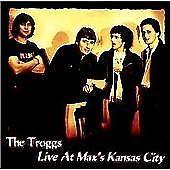 The Troggs - Live at Max's Kansas City (Live Recording, 1994)