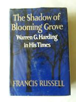 The Shadow of Blooming Grove Warren G. Harding in His Times 1968 Russell