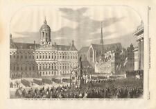 1861 ANTIQUE PRINT- KING AND QUEEN OF HOLLAND,VISIT TO AMSTERDAM, NATIONAL GUARD
