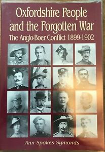 Oxfordshire People and the Forgotten War: the Anglo-Boer Conflict 1899-1902