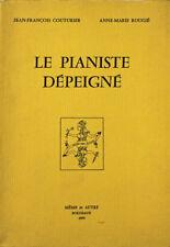 Le pianiste dépeigné texte de Jean-François COUTURIER dessins Anne-Marie ROUGIE