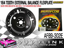 AEROFLOW 164 TOOTH EXTERNAL BALANCE FLEXPLATE SUIT FORD 302 351 CLEVELAND V8