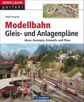 Modellbahn Eisenbahn Gleis und Anlagenpläne Ideen Konzepte Entürfe Pläne Buch