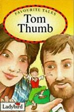 Tom Thumb (Favourite Tales) by Grimm, Jacob; Grimm, Wilhelm; Daly, Audrey