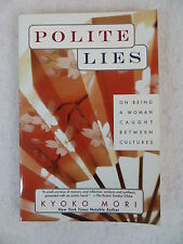 Kyoko Mori POLITE LIES  Ballantine Books SIGNED Trade Paperback 1999