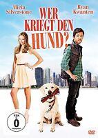 WER KRIEGT DEN HUND (ALICIA SILVERSTONE, RYAN KWANTEN,...)  DVD NEU