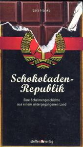 Schokoladen-Republik - Eine Schelmengeschichte aus einem untergegangenen Land