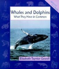 Whales and Dolphins: What They Have in Common (Animals in Order)-ExLibrary