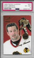 1999 Pacific Aurora Tony Amonte Premiere Date #30 NHL PSA Ex Mint Limited of 60