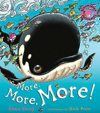 More, More, More!, Casey, Dawn, 1408800004, New Book