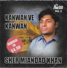 SHER MIANDAD KHAN - KANWAN VE KANWAN - VOL 2 - NEW QAWWALI CD - FREE UK POST