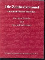 """"""" Die Zaubertrommel """" musikalisches Märchen"""
