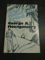 HCDJ BOOK 1978 FIRST EDITION AND THE MOUNTAIN CRIED GEORGE A. MONTGOMERY SIGNED