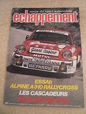 ECHAPPEMENT n°  134 / déc 1979 Essai ALPINE A 310 RALLYCROSS. Les cascadeurs.