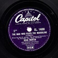 CLASSIC  DEAN MARTIN 78  THE MAN WHO PLAYS THE MANDOLINO  UK CAPITOL CL 14690 E-