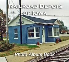 Railroad Depots of Iowa CD book