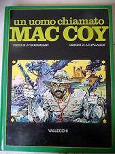 UN UOMO CHIAMATO MAC COY - J.P.GOURMELEN A.H. PALACIOS - VALLECCHI 1978 - A11