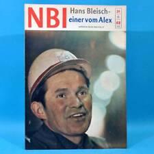DDR NBI 21 1968 Täve Schur Alextunnel Artisten Bonn Mexiko DAMW Die Schmiere O