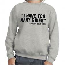 Bike Cycling Funny Sayings Motorcycle Biking Youth Fleece Sweatshirt Boy or Girl