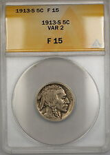 1913-S Var 2 Buffalo Nickel 5c Coin ANACS F-15 PRX
