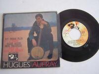 EP 45 T VINYL 4 TITRES , HUGUES AUFRAY , N ' Y PENSE PLUS  . VG / VG .