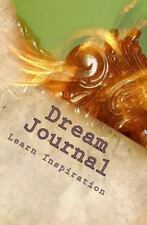Dream Journal : Record Your Dreams and Bring More Depth to Your Waking Life.