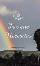 La Paz Que Necesitas by Mercedes F. Mejia (2016, Hardcover)