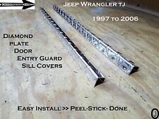 JEEP WRANGLER TJ Diamond Plate 18 3/4 Long Door Entry Guard sill Set 1997-2006