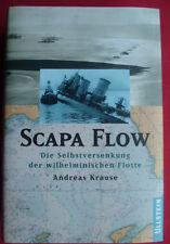 SCAPA FLOW~DIE SELBSTVERSENKUNG der WILHELMINISCHEN FLOTTE~ KRAUSE~ROYAL NAVY~~