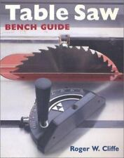 new Table Saw Bench Guide Roger W Cliffe tool workshop techniques woodworking