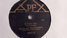 Glantz - 78rpm single 10-inch –Apex #8037 O Sole Mio