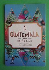 STARBUCKS 2015 - Series Reserve Tasting Card GUATEMALA FINCA MONTE DAVID - NEW