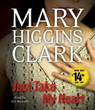 Just Take My Heart by Mary Higgins Clark (2011, CD, Abridged)