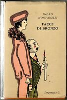 Indro Montanelli Facce Di Bronzo Longanesi 1956 collana il Cammeo