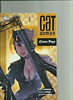 Catwoman Crime Pays by Will Pfeifer Trade paperback Graphic Novel DC Comics