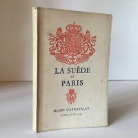 La Svezia E Parigi Catalogue Esposizione Musée Carnavalet 1947