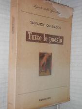 TUTTE LE POESIE Salvatore Quasimodo Mondadori 1960 Lo specchio Solmi Bo libro di