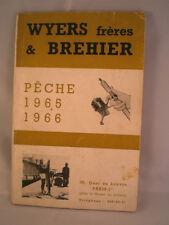 Vintage WYERS FRERES et BREHIER publicité catalogue de pêche pour saison 1965/1966